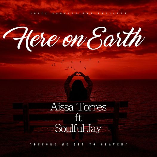 Here On Earth- ft Soulful Jay Available Now!